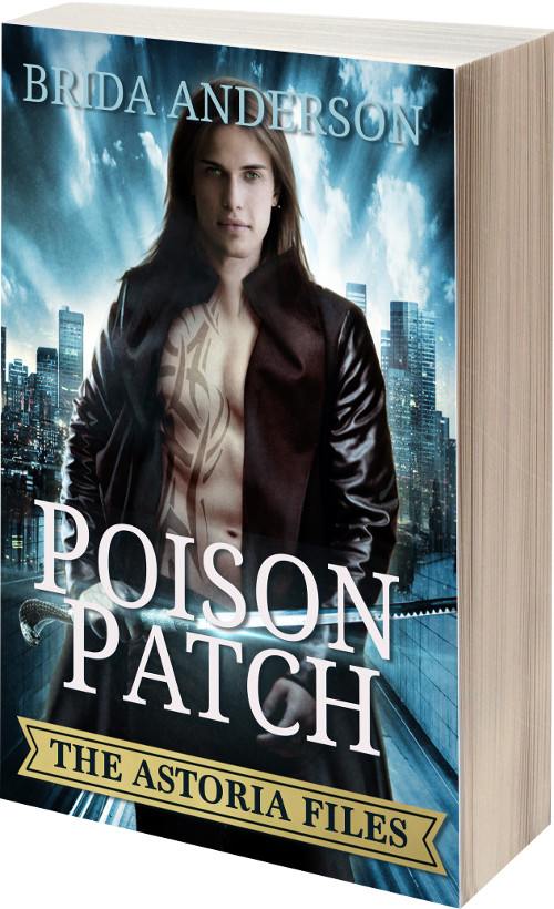 Poison Patch Book 2 Astoria Files Urban Fantasy