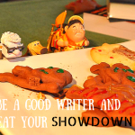 Be a good writer and eat your showdown